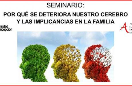 Seminario: Por qué se deteriora nuestro cerebro y las implicancias en la familia
